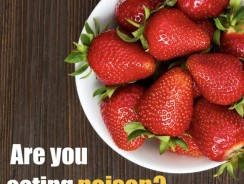 Are you Eating Poison?