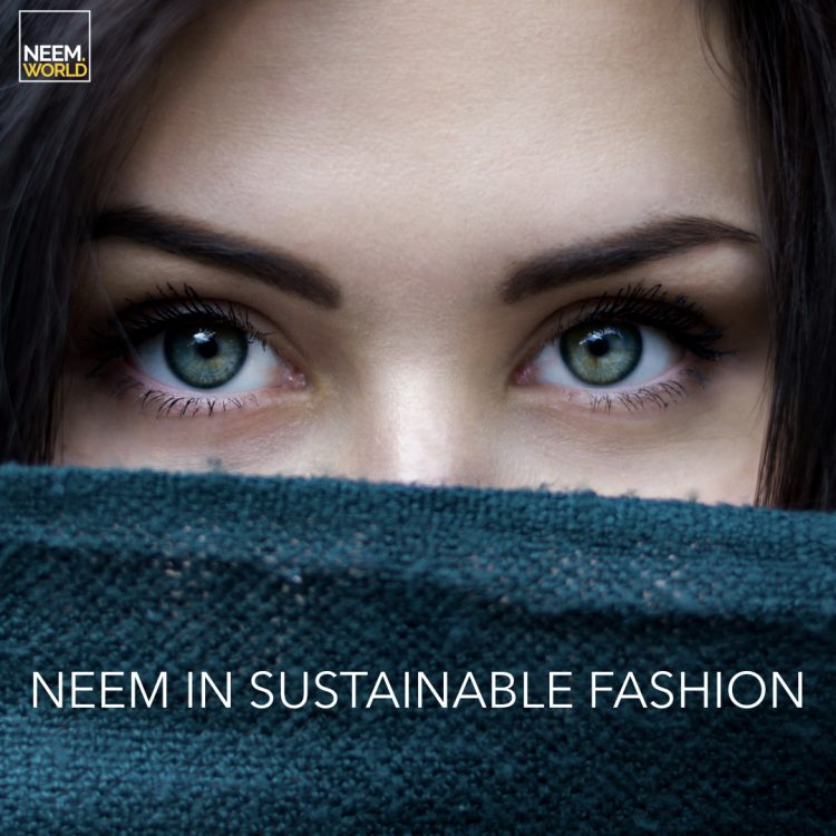 Neem in Sustainable Fashion